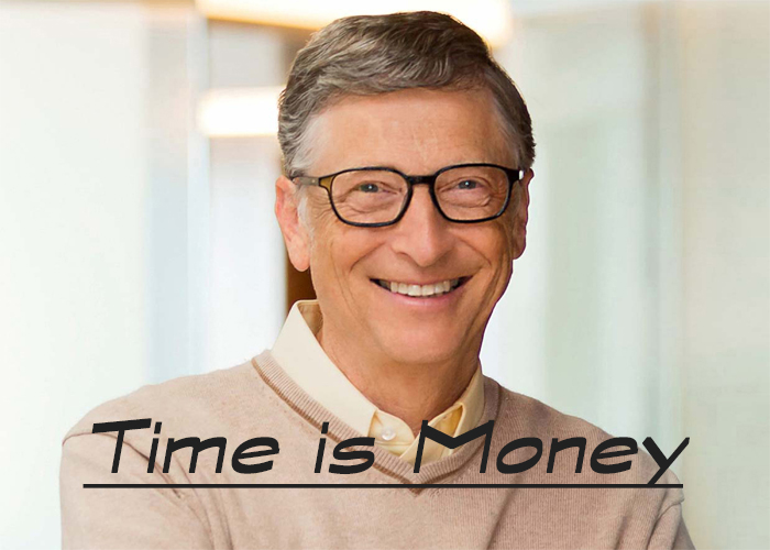 Time is Money ビルゲイツ